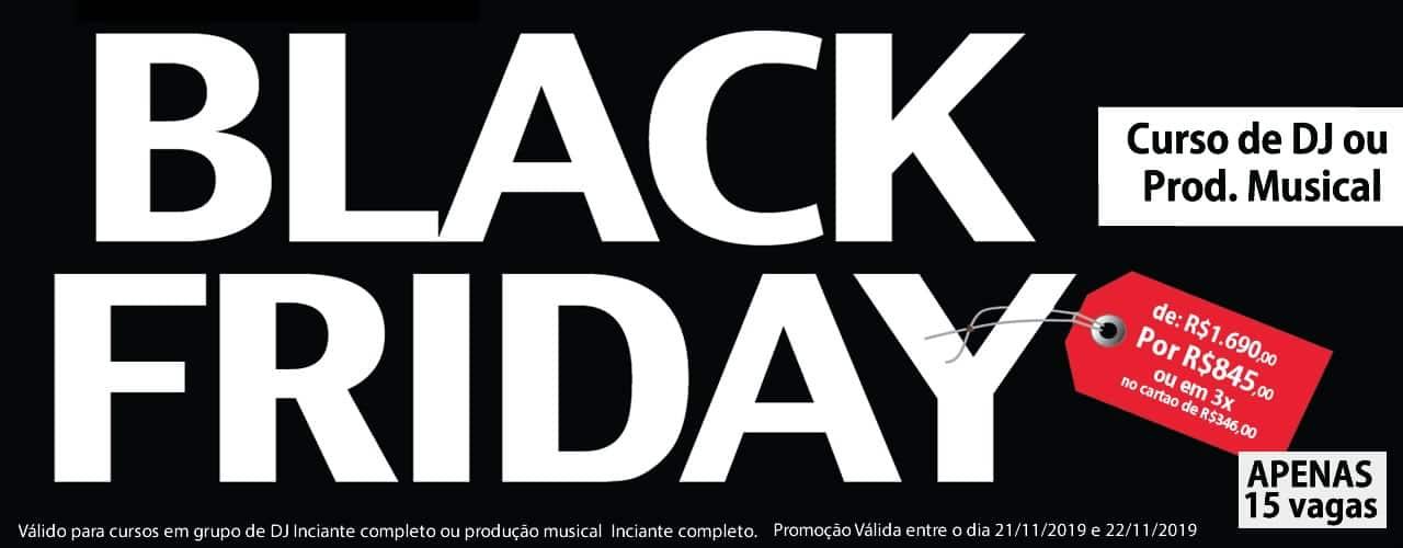 Black Friday 2019 - Curso de Dj e Produção Musical